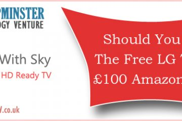 LG 32 Inch TV free with Sky