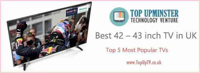 best 42 43 inch tv change