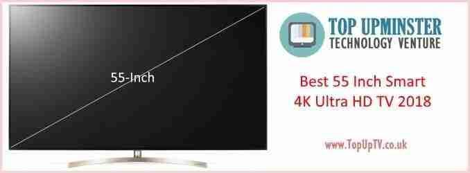 Best 55 Inch 4K Ultra HD TV 2018