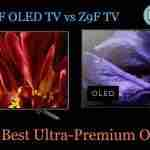 Sony A9F OLED TV vs Z9F TV